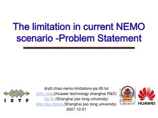 The limitation in current NEMO scenario  -Problem Statement
