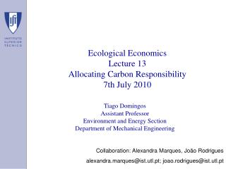 Ecological Economics Lecture 13 Allocating Carbon Responsibility 7th July 2010