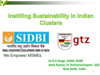 Instilling Sustainability in Indian Clusters
