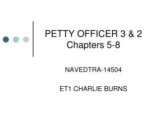 PETTY OFFICER 3 & 2 Chapters 5-8