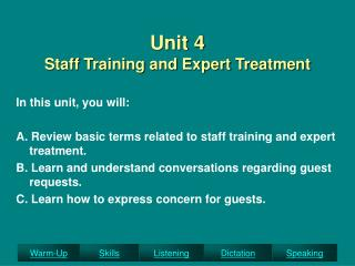 Unit 4 Staff Training and Expert Treatment