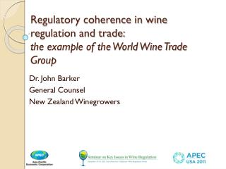 Regulatory coherence in wine regulation and trade: the example of the World Wine Trade Group