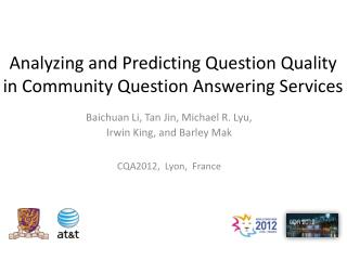 Analyzing and Predicting Question Quality in Community Question Answering Services