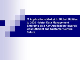 IT Applications Market in Global Utilities to 2020