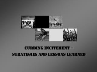 Curbing Incitement –  Strategies and Lessons Learned