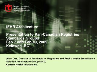 Allan Oas,  Director of Architecture, Registries and Public Health Surveillance