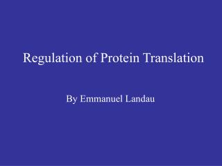 Regulation of Protein Translation