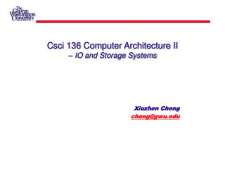 Csci 136 Computer Architecture II – IO and Storage Systems