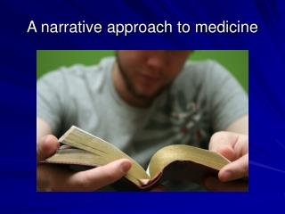 A narrative approach to medicine