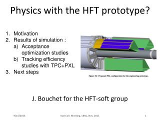 Physics with the HFT prototype?