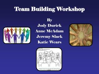 Team Building Workshop