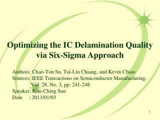 Optimizing the IC Delamination Quality via Six-Sigma Approach