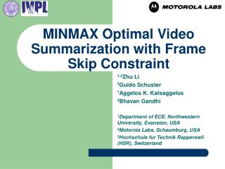 MINMAX Optimal Video Summarization with Frame Skip Constraint