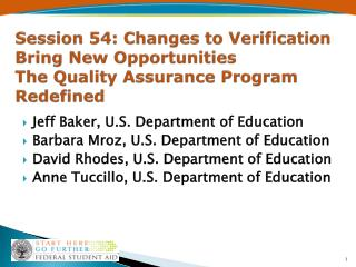 Jeff Baker, U.S. Department of Education Barbara Mroz, U.S. Department of Education
