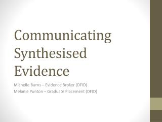 Communicating Synthesised Evidence