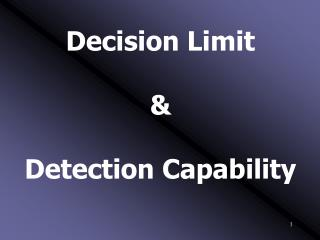 Decision Limit & Detection Capability