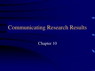 Communicating Research Results