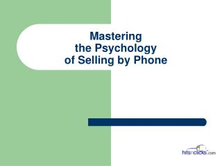 Mastering the Psychology of Selling by Phone