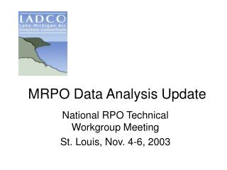 MRPO Data Analysis Update