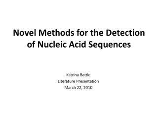 Novel Methods for the Detection of Nucleic Acid Sequences
