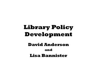 Library Policy Development