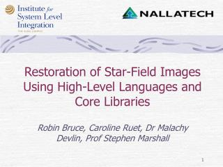 Restoration of Star-Field Images Using High-Level Languages and Core Libraries