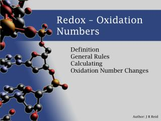 Redox – Oxidation Numbers