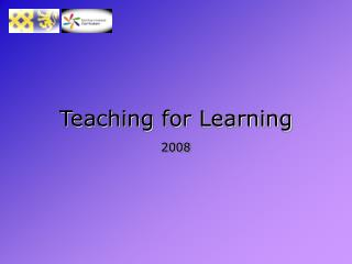 Teaching for Learning 2008