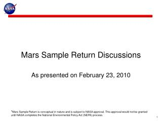 Mars Sample Return Discussions As presented on February 23, 2010