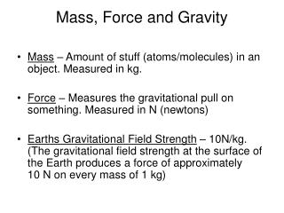 Mass, Force and Gravity