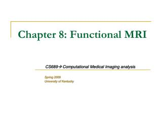 Chapter 8: Functional MRI