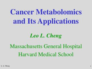 Cancer Metabolomics and Its Applications