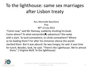 To  the  lighthouse :  same  sex  marriages after Lisbon treaty