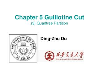 Chapter 5 Guillotine Cut (3) Quadtree Partition