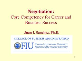 Negotiation: Core Competency for Career and Business Success