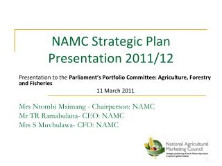 NAMC Strategic Plan Presentation 2011/12