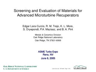 Screening and Evaluation of Materials for Advanced Microturbine Recuperators