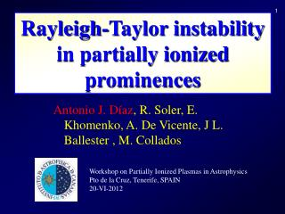 Rayleigh-Taylor instability in partially ionized prominences