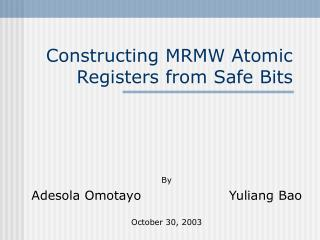 Constructing MRMW Atomic Registers from Safe Bits
