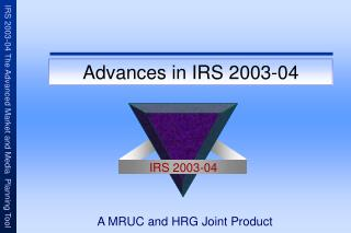 Advances in IRS 2003-04