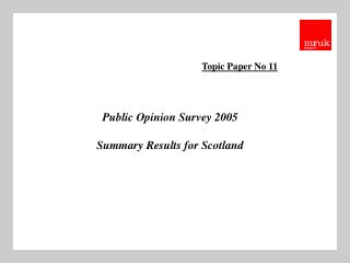 Public Opinion Survey 2005 Summary Results for Scotland