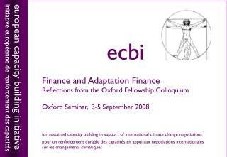 Finance and Adaptation Finance Reflections from the Oxford Fellowship Colloquium