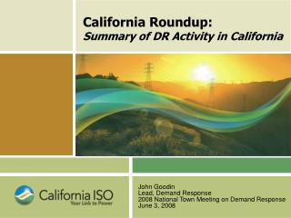 California Roundup: Summary of DR Activity in California