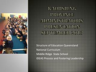 KaohsiUng Province Administrators'  Presentation September 2013