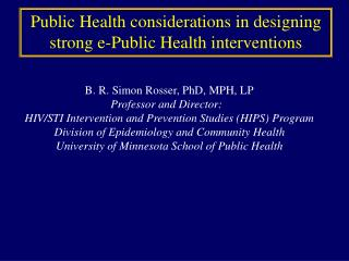 Public Health considerations in designing strong e-Public Health interventions