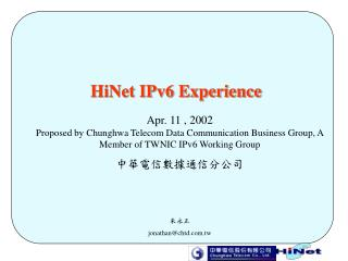 HiNet IPv6 Experience
