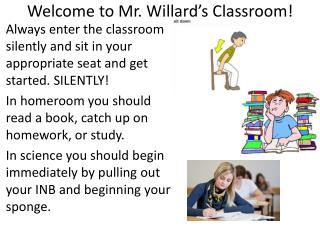 Welcome to Mr. Willard's Classroom!