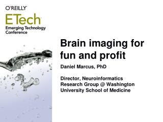Brain imaging for fun and profit