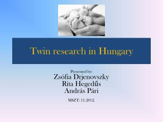 Twin research in Hungary