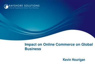 Impact on Online Commerce on Global Business